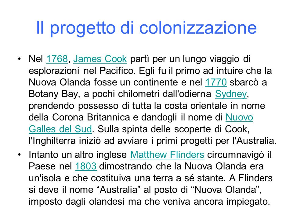 Il progetto di colonizzazione