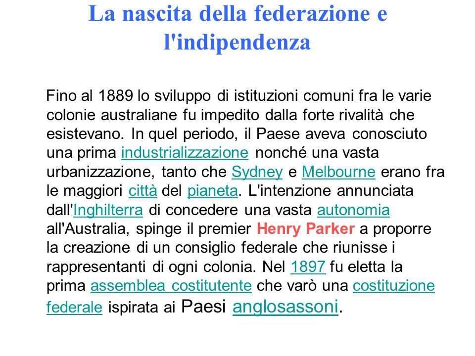La nascita della federazione e l indipendenza