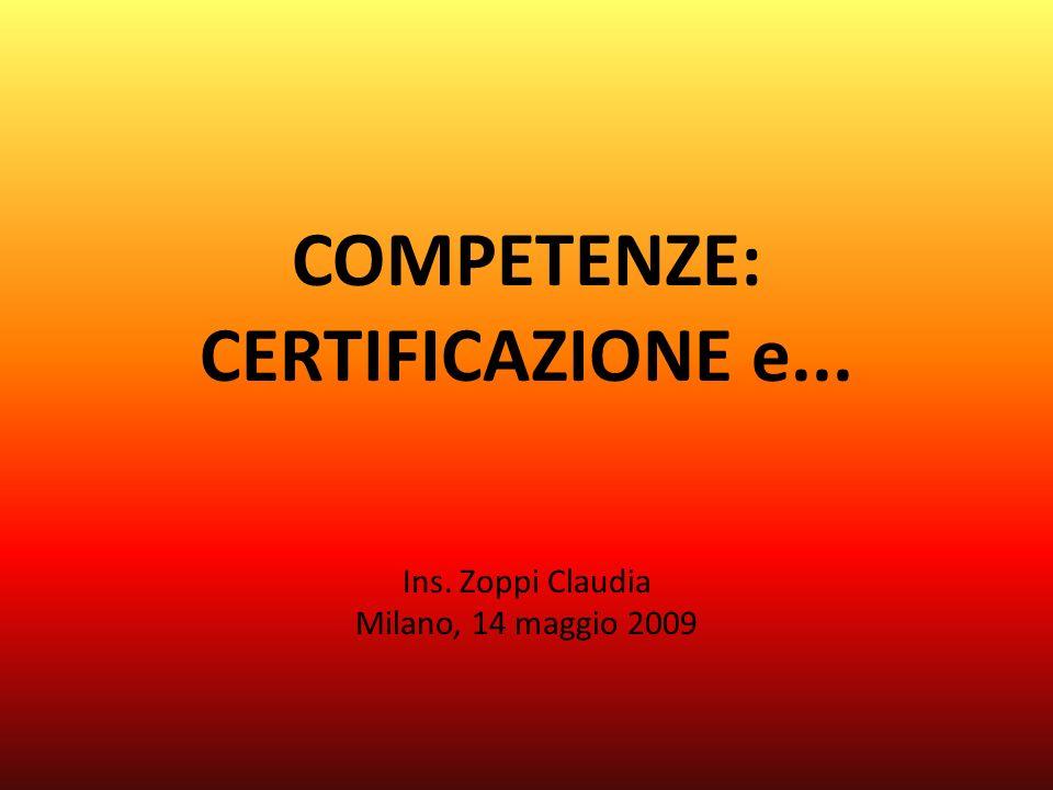 COMPETENZE: CERTIFICAZIONE e...
