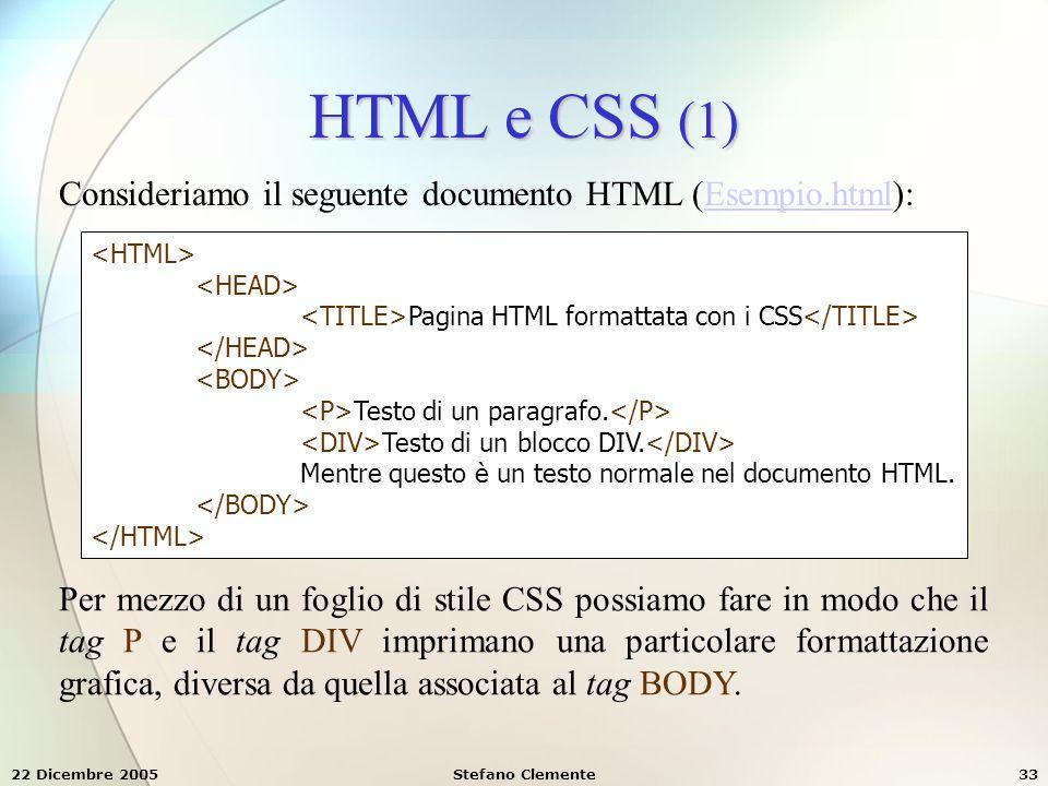 HTML e CSS (1) Consideriamo il seguente documento HTML (Esempio.html):