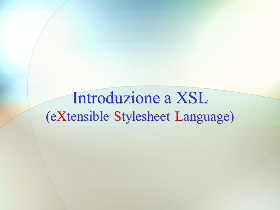 (eXtensible Stylesheet Language)