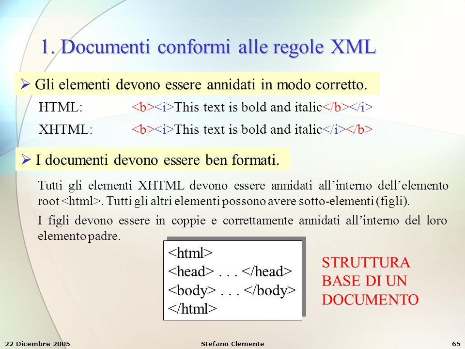 1. Documenti conformi alle regole XML