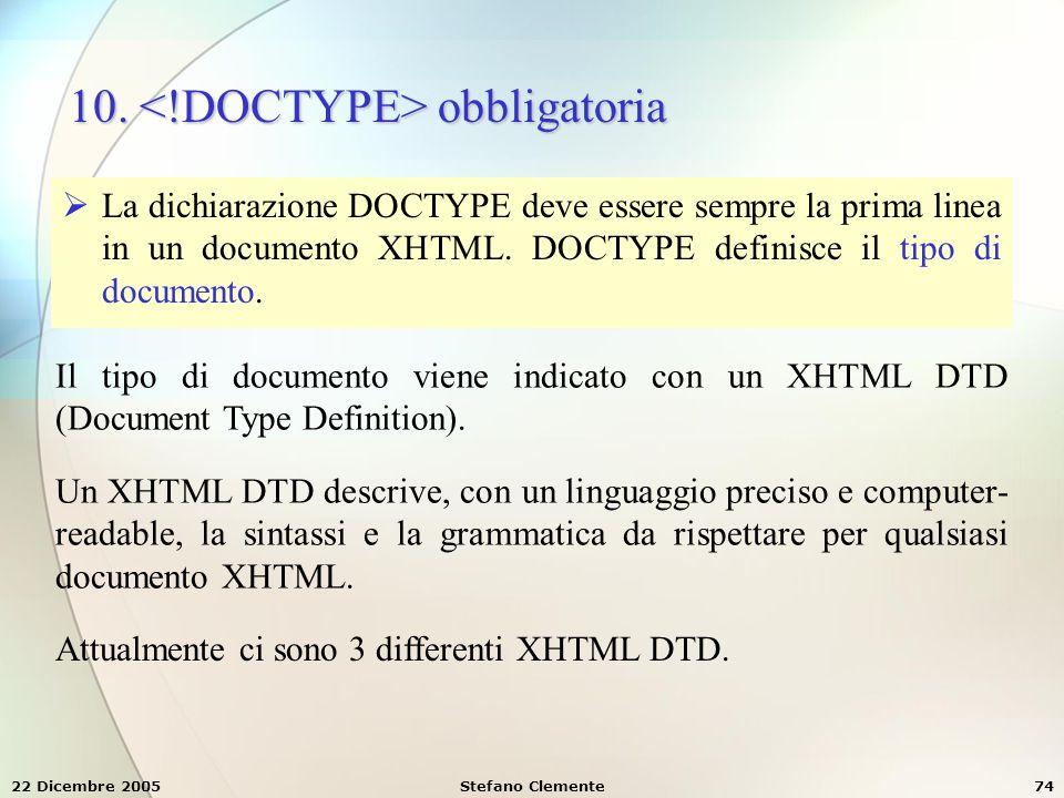 10. <!DOCTYPE> obbligatoria