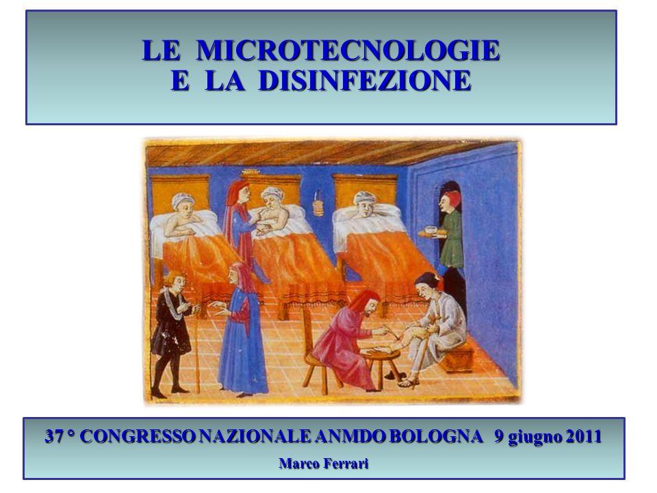 LE MICROTECNOLOGIE E LA DISINFEZIONE
