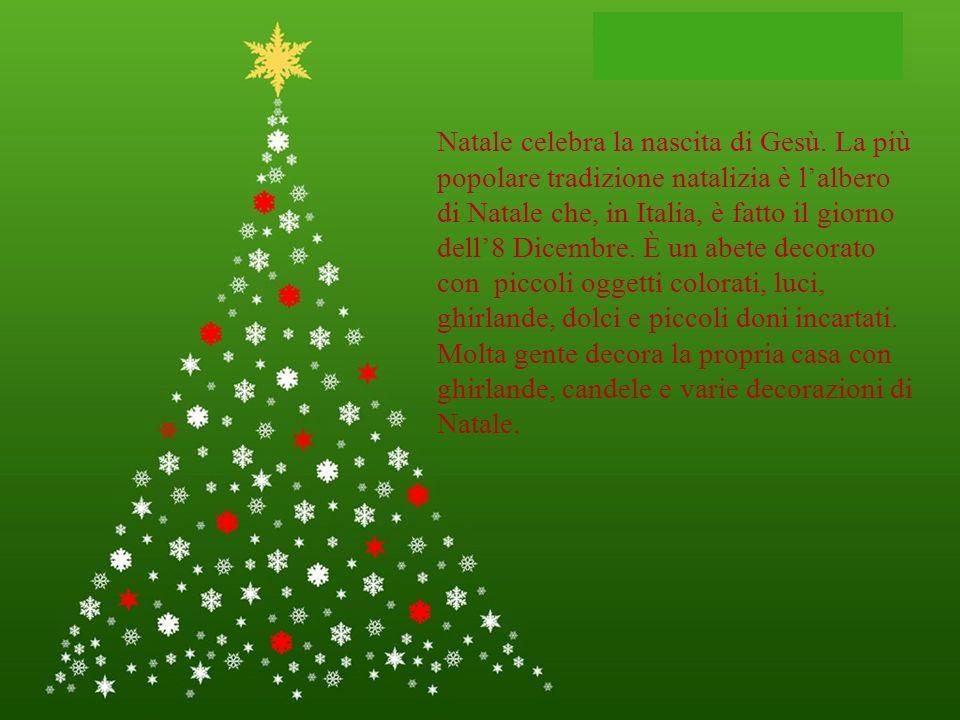 Natale celebra la nascita di Gesù