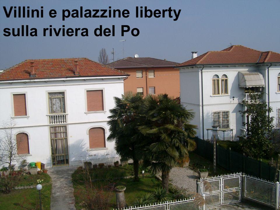 Villini e palazzine liberty sulla riviera del Po