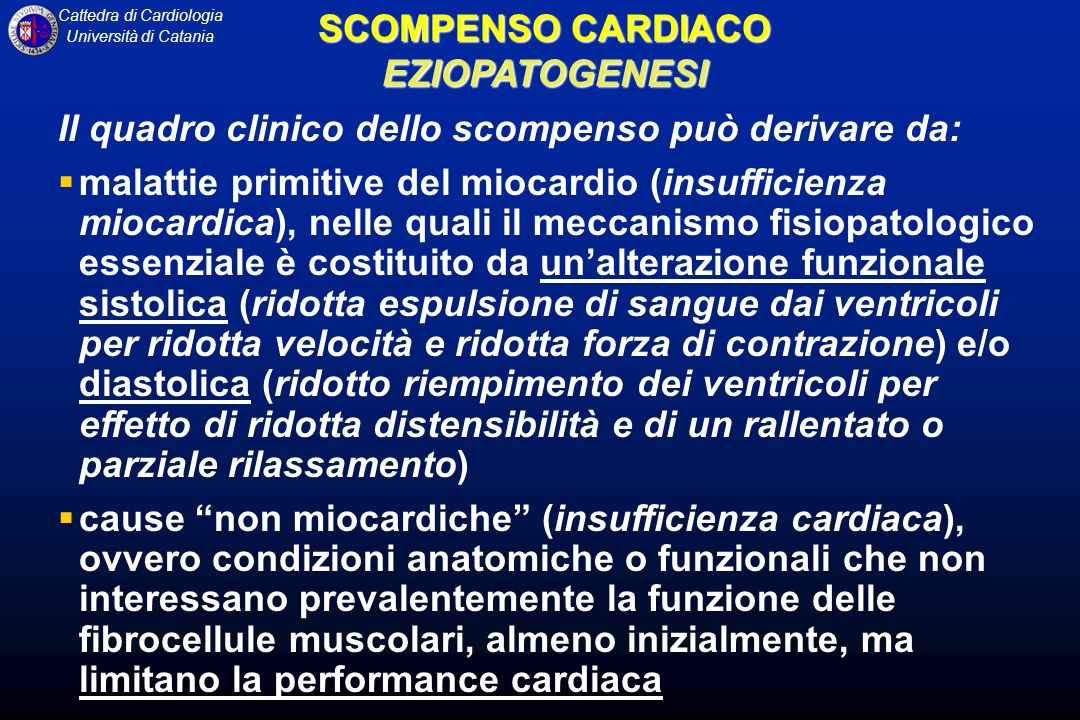 SCOMPENSO CARDIACOEZIOPATOGENESI. Il quadro clinico dello scompenso può derivare da: