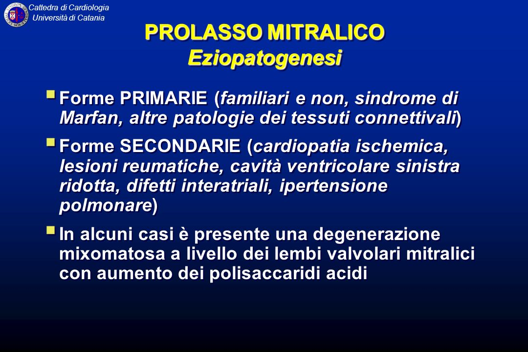 PROLASSO MITRALICO Eziopatogenesi