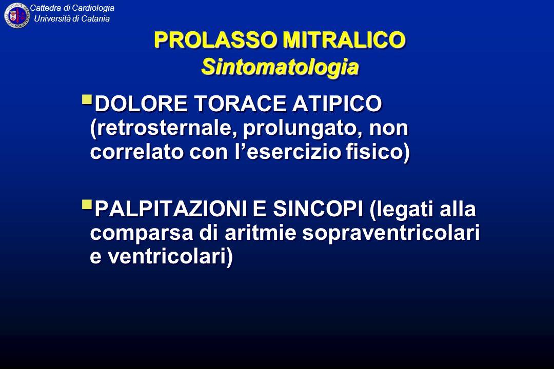 PROLASSO MITRALICO Sintomatologia