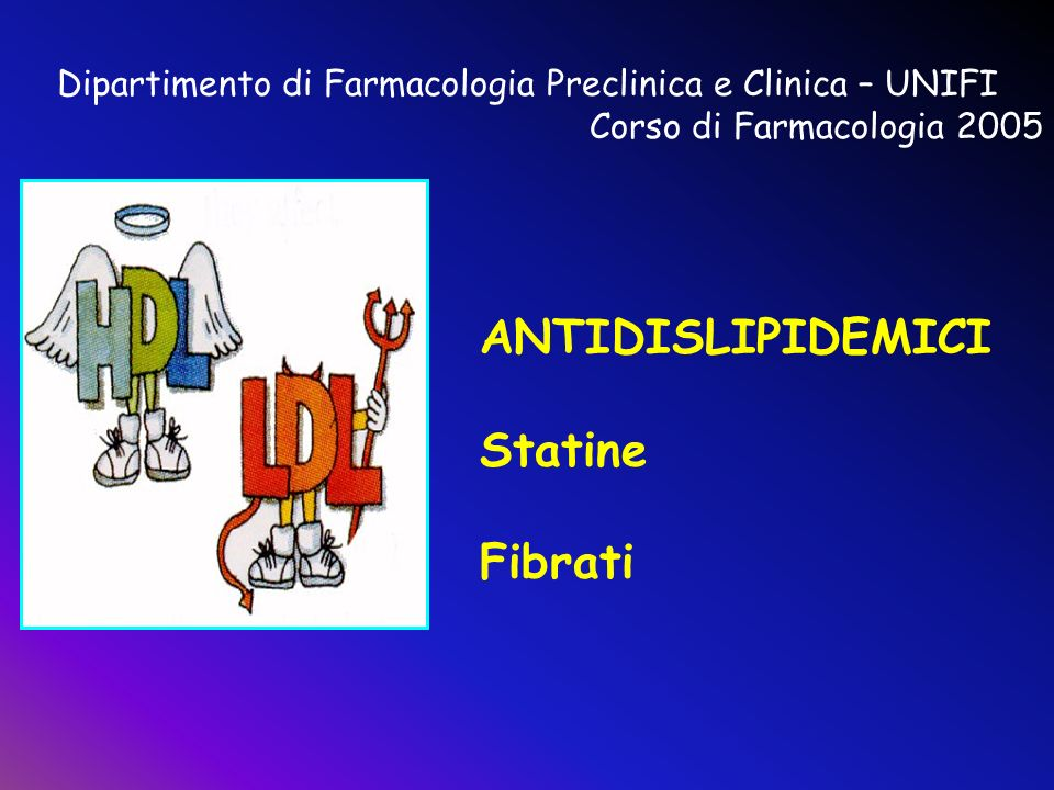 Dipartimento di Farmacologia Preclinica e Clinica – UNIFI