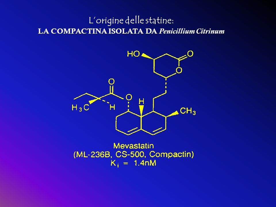 L'origine delle statine: LA COMPACTINA ISOLATA DA Penicillium Citrinum