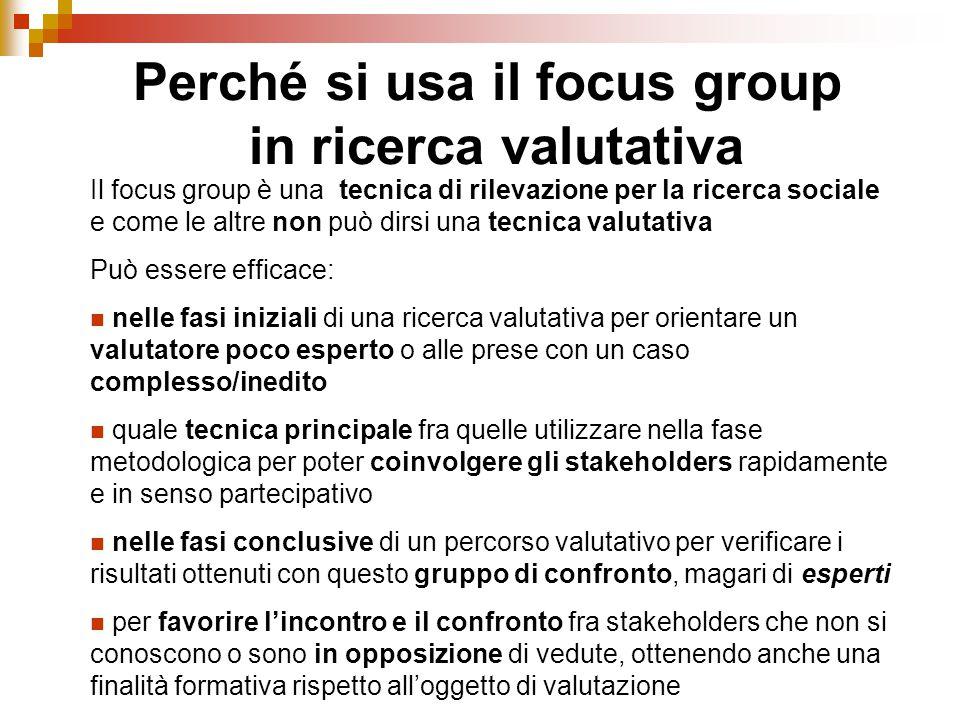 Perché si usa il focus group in ricerca valutativa