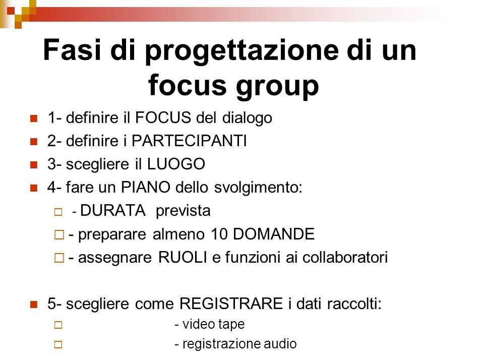 Fasi di progettazione di un focus group