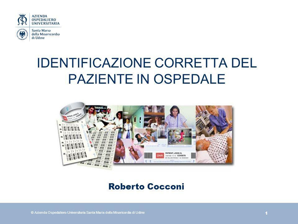 IDENTIFICAZIONE CORRETTA DEL PAZIENTE IN OSPEDALE