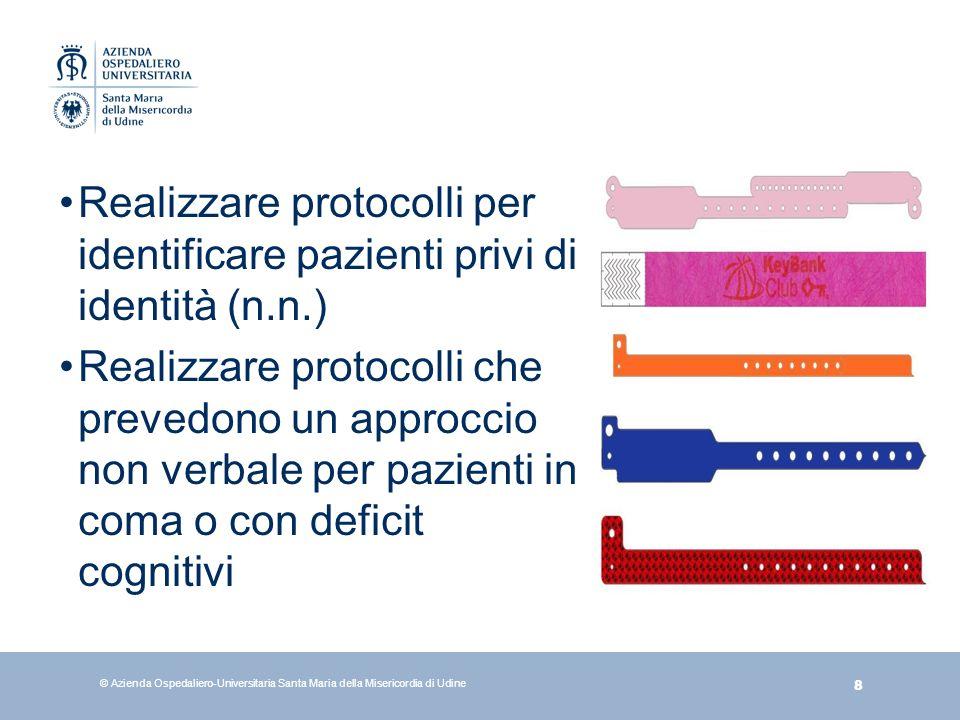 Realizzare protocolli per identificare pazienti privi di identità (n.n.)