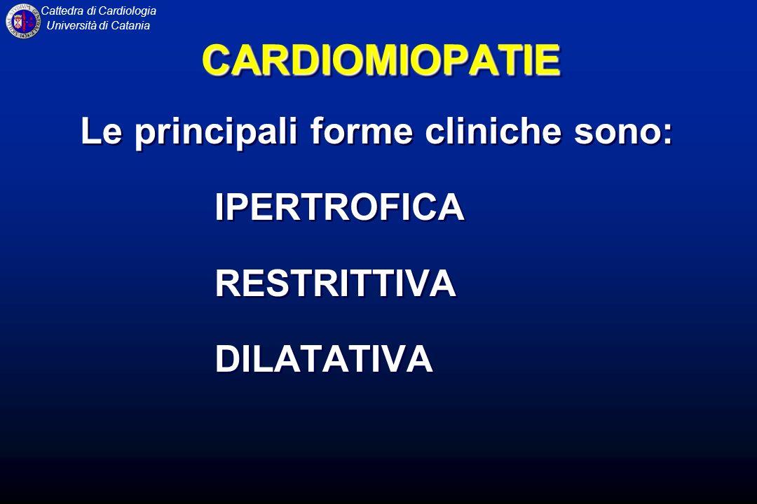 CARDIOMIOPATIE Le principali forme cliniche sono: IPERTROFICA