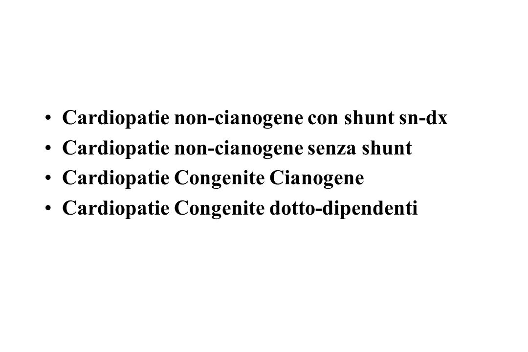 Cardiopatie non-cianogene con shunt sn-dx
