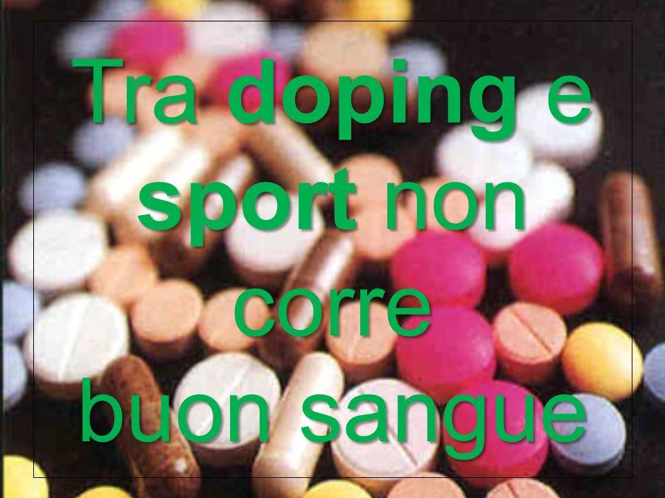 Tra doping e sport non corre buon sangue