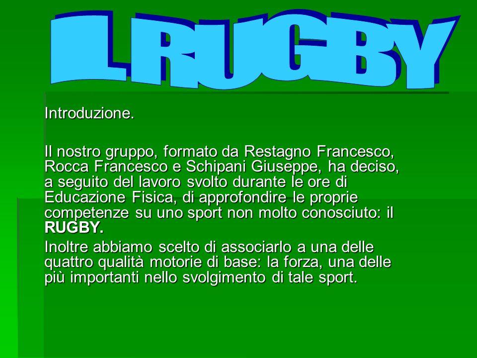 IL RUGBY Introduzione.