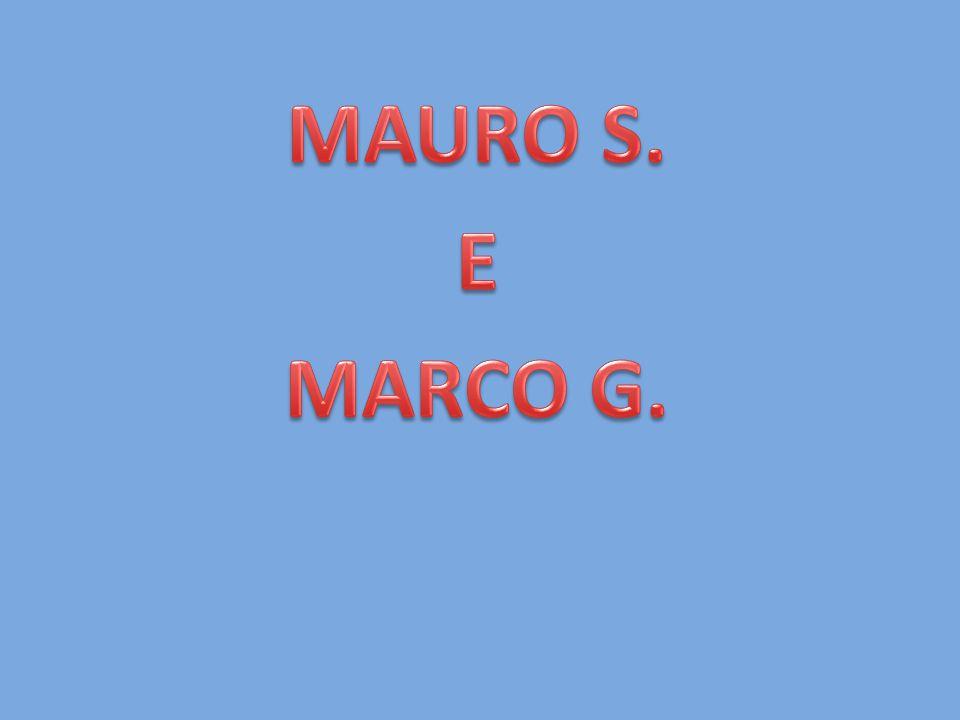 MAURO S. E MARCO G.
