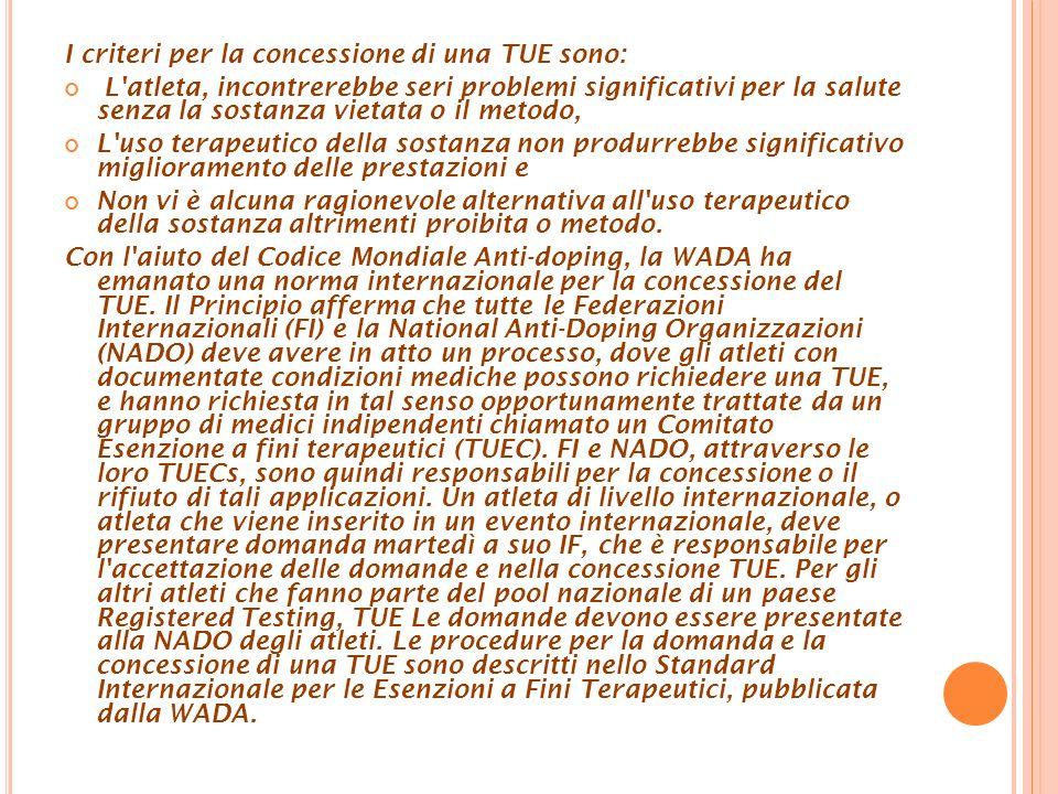 I criteri per la concessione di una TUE sono: