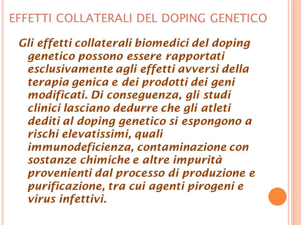 EFFETTI COLLATERALI DEL DOPING GENETICO