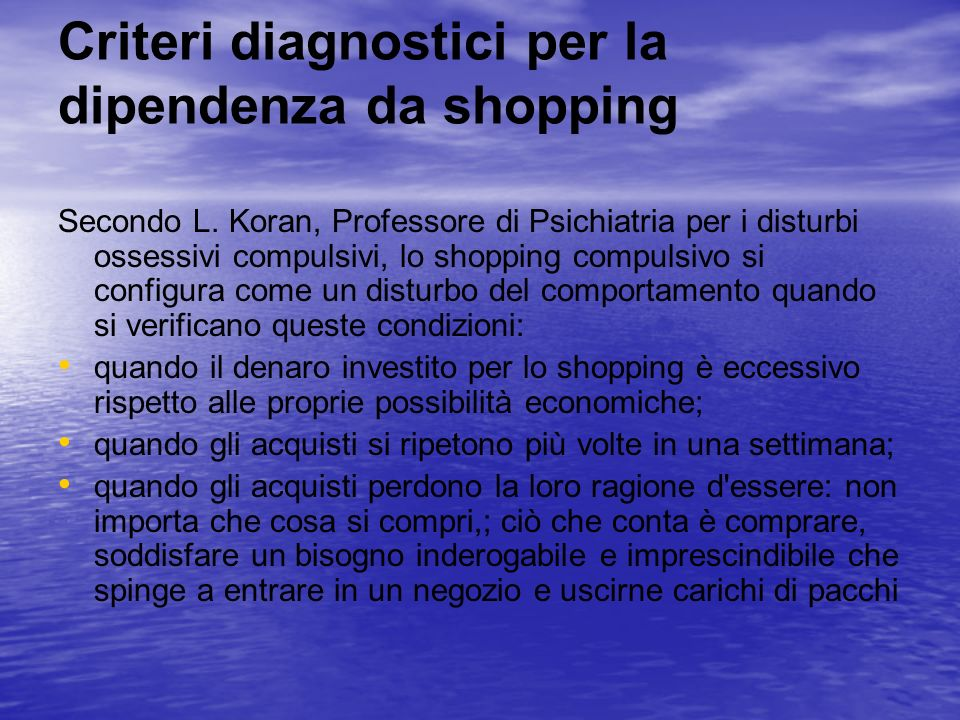 Criteri diagnostici per la dipendenza da shopping