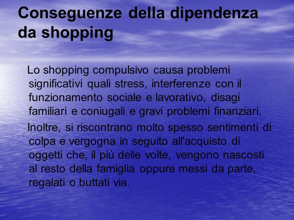 Conseguenze della dipendenza da shopping