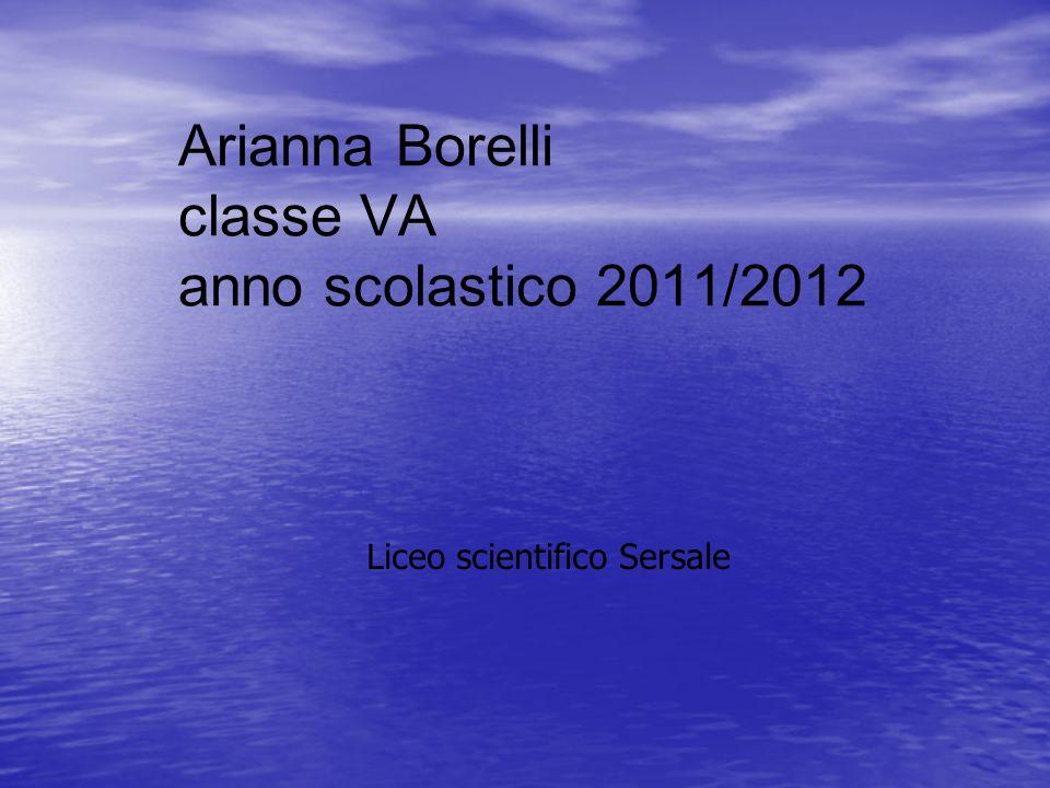 Arianna Borelli classe VA anno scolastico 2011/2012