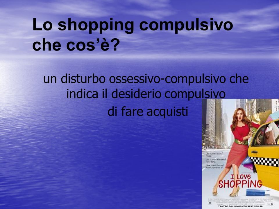 Lo shopping compulsivo che cos'è