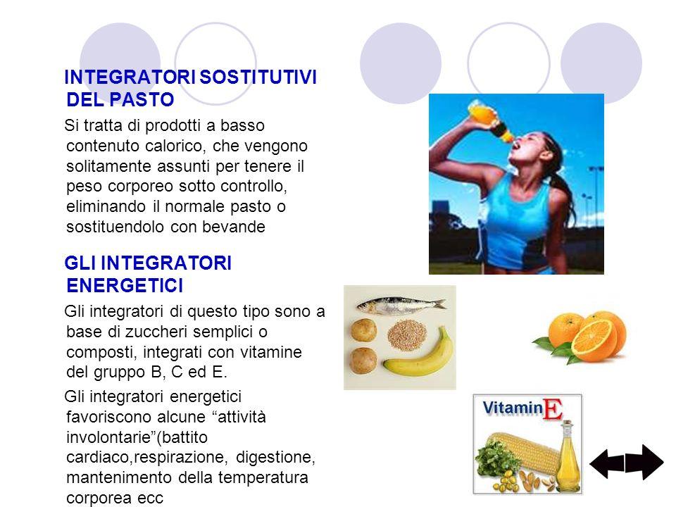 INTEGRATORI SOSTITUTIVI DEL PASTO Si tratta di prodotti a basso contenuto calorico, che vengono solitamente assunti per tenere il peso corporeo sotto controllo, eliminando il normale pasto o sostituendolo con bevande