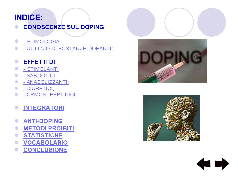 INDICE: CONOSCENZE SUL DOPING - ETIMOLOGIA; EFFETTI DI: - STIMOLANTI;