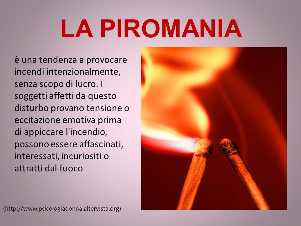 LA PIROMANIA