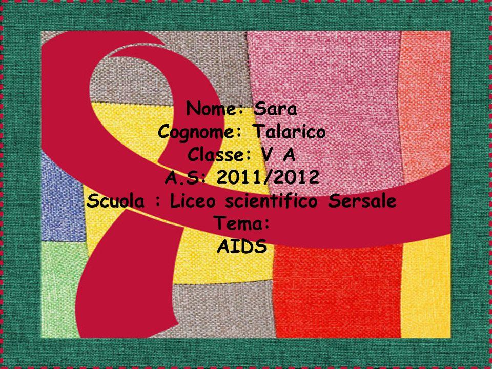 Nome: Sara Cognome: Talarico Classe: V A A