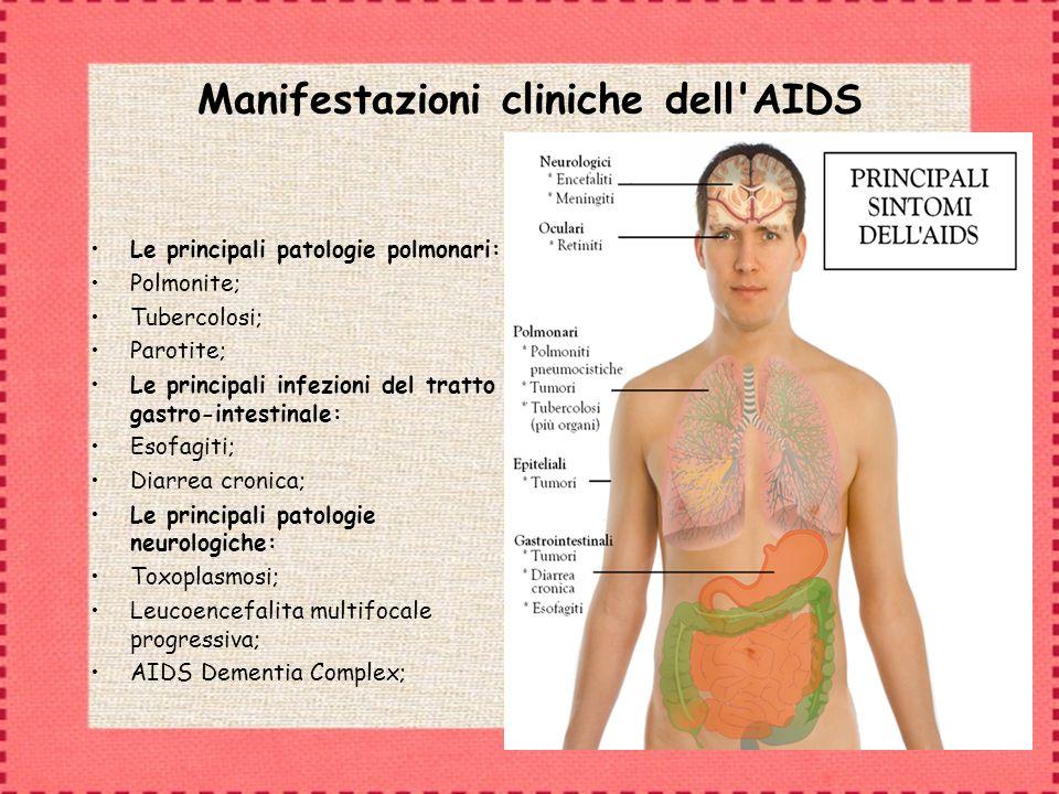 Manifestazioni cliniche dell AIDS