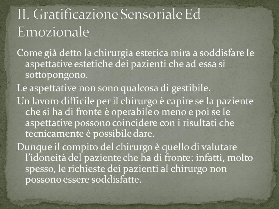 II. Gratificazione Sensoriale Ed Emozionale