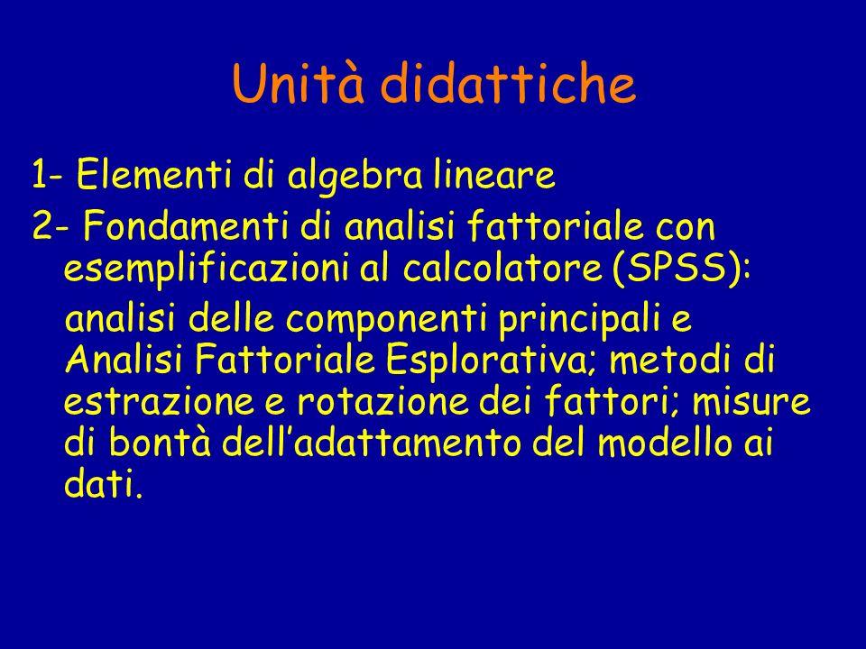 Unità didattiche 1- Elementi di algebra lineare