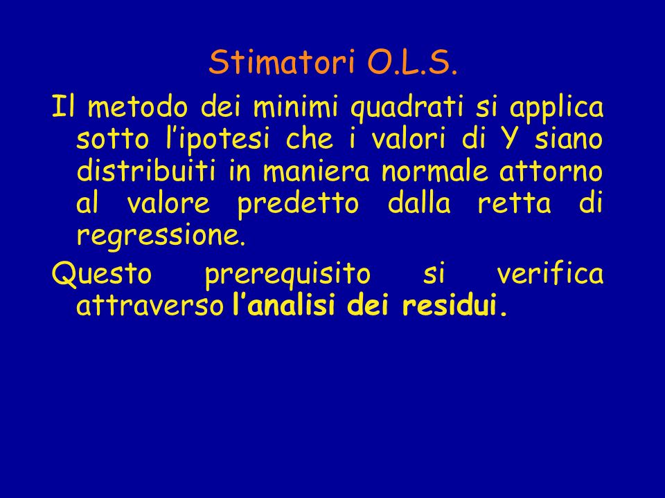 Stimatori O.L.S.