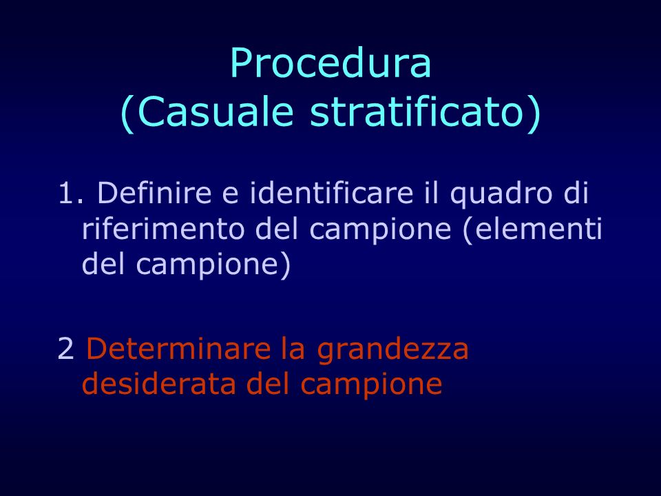 Procedura (Casuale stratificato)