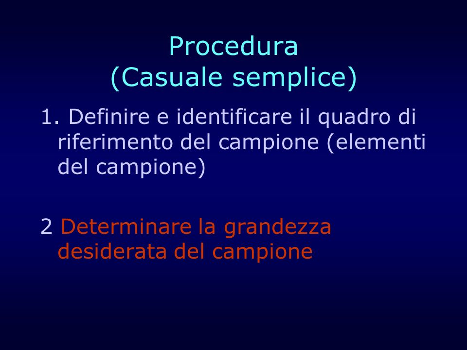 Procedura (Casuale semplice)
