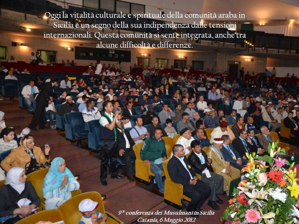 9 a conferenza dei Musulmani in Sicilia Catania, 6 Maggio 2012