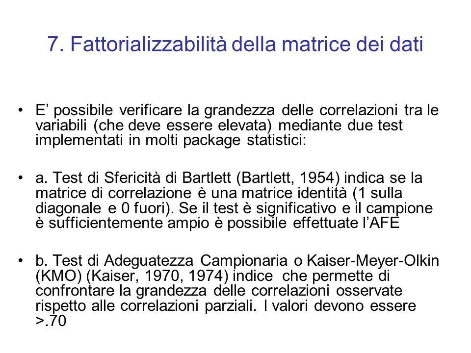7. Fattorializzabilità della matrice dei dati