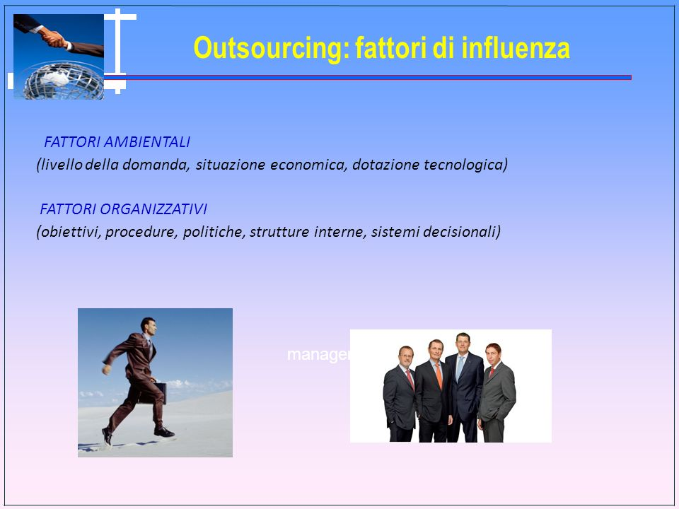 Outsourcing: fattori di influenza