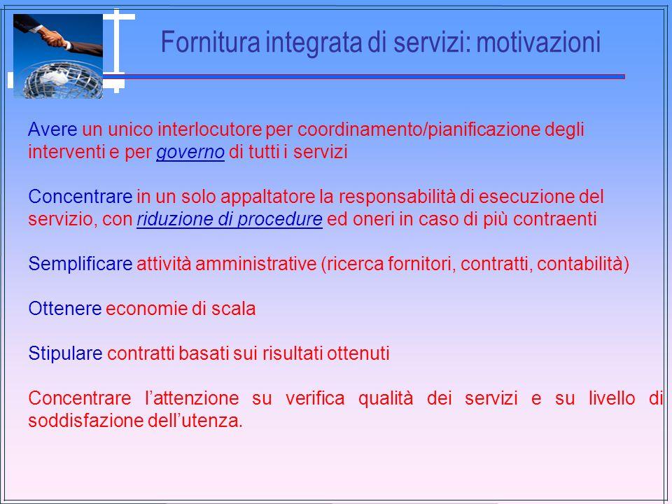 Fornitura integrata di servizi: motivazioni