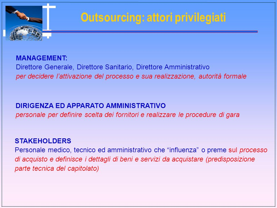 Outsourcing: attori privilegiati