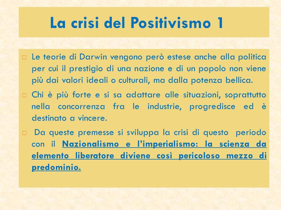 La crisi del Positivismo 1