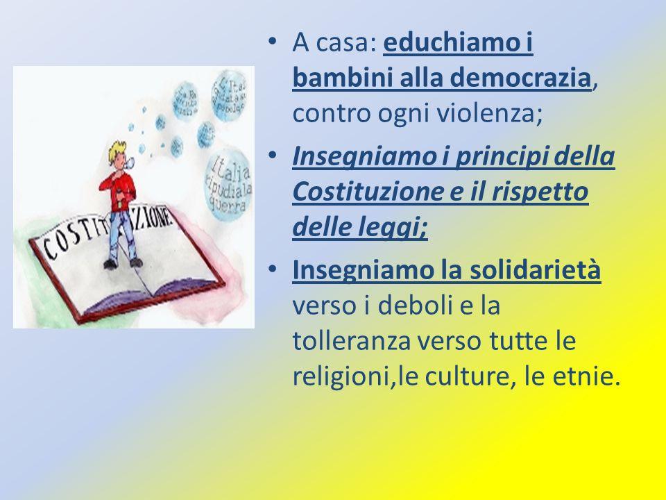 A casa: educhiamo i bambini alla democrazia, contro ogni violenza;