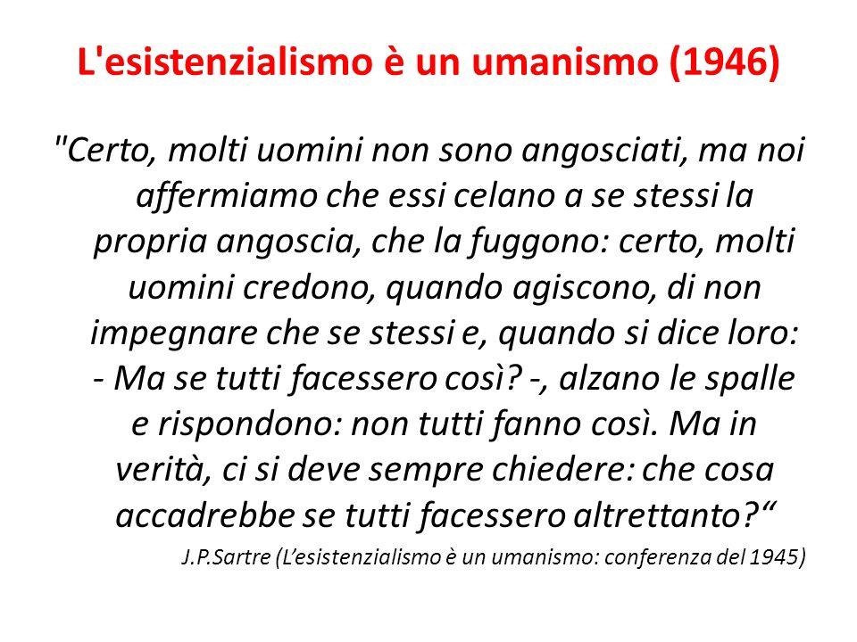 L esistenzialismo è un umanismo (1946)