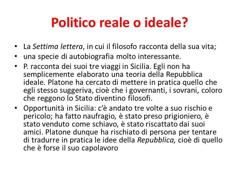 Politico reale o ideale