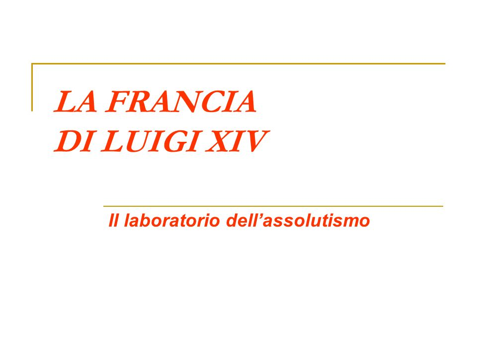 Il laboratorio dell'assolutismo